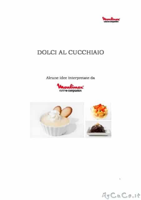 "Nuovo Ricettario: ""Dolci Al Cucchiaio"""