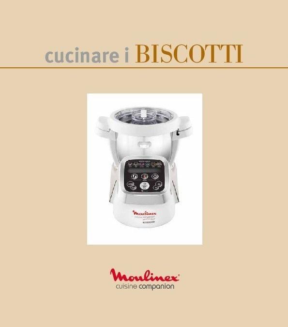 """Nuovo ricettario: """"Cucinare i Biscotti"""" per Cuisine, i-Companion e XL Moulinex"""
